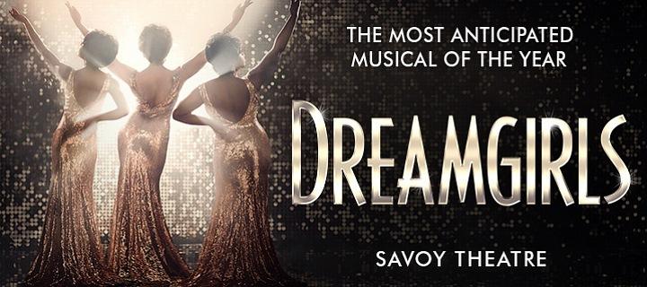 Dream Girls se od listopadu představí v Savoy Theatre