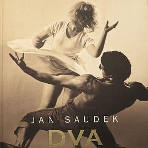 Jan Saudek, Dva